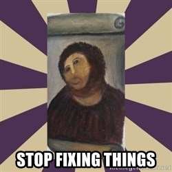 Retouched Ecce Homo -  stop fixing things