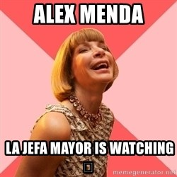 Amused Anna Wintour - Alex Menda  LA JEFA MAYOR is watching 👇