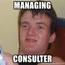 high/drunk guy - Managing consulter