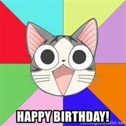 Nya Typical Anime Fans  -   HAPPY BIRTHDAY!