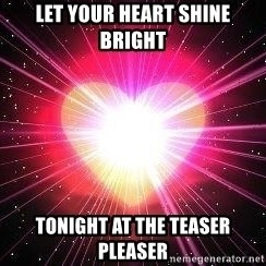 ACOUSTIC VALENTINES II - let your heart shine bright tonight at the teaser pleaser