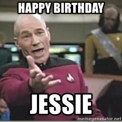 star trek wtf - Happy Birthday JESSIE