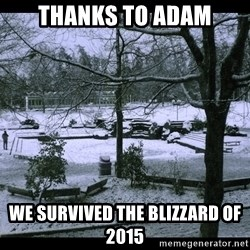 UVIC SNOWDAY - Thanks to Adam we survived the blizzard of 2015