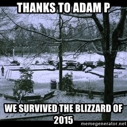 UVIC SNOWDAY - Thanks to Adam P we survived the blizzard of 2015