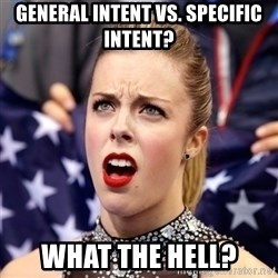 Ashley Wagner Shocker - General Intent vs. Specific Intent? What the hell?