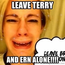 leave britney alone - Leave Terry And ERN Alone!!!!