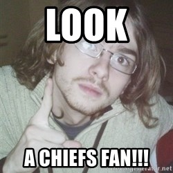 Pointing finger guy - Look  A CHIEFS FAN!!!