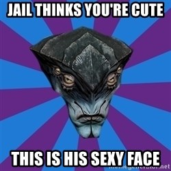 Javik the Prothean - Jail thinks you're cute This is his sexy face