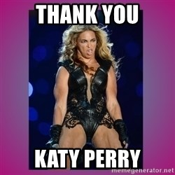 Ugly Beyonce - Thank you Katy Perry