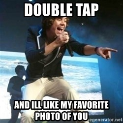 Heartless Harry - DOUBLE TAP AND ILL LIKE MY FAVORITE PHOTO OF YOU
