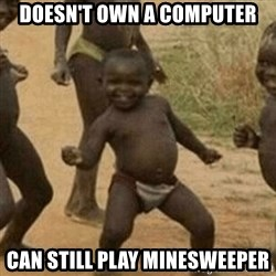 Little Black Kid - DOESN'T OWN A COMPUTER CAN STILL PLAY MINESWEEPER