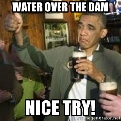 obama beer - Water over the dam nice try!