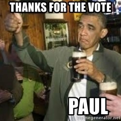 obama beer - Thanks for the vote                 PAUL
