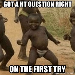 Little Black Kid - Got a HT question right on the first try