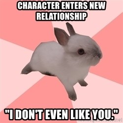 """Roleplay Shipper Bunny - character enters new relationship  """"i don't even like you."""""""