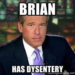 Brian Williams War Stories  - brian has dysentery
