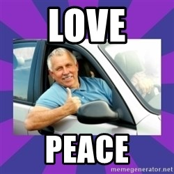 Perfect Driver - love peace