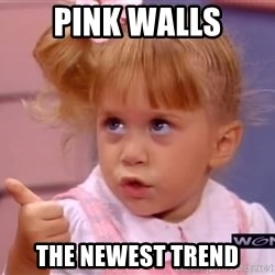 thumbs up - Pink walls The Newest Trend