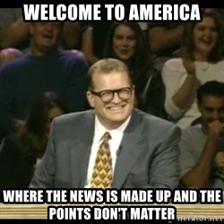Whose Line - Welcome to America Where the News is made up and the points don't matter