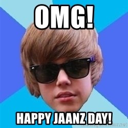 Just Another Justin Bieber - OMG! Happy Jaanz Day!