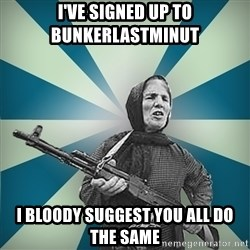 badgrandma - I've signed up to Bunkerlastminut I bloody suggest you all do the same