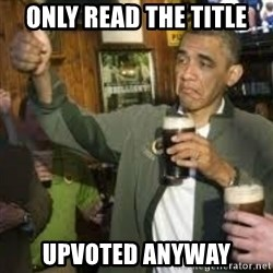 obama beer - only read the title upvoted anyway