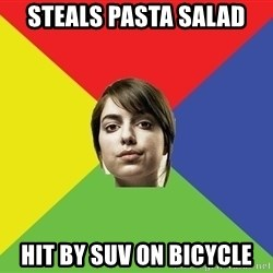 Non Jealous Girl - steals pasta salad HIT BY SUV ON BICYCLE