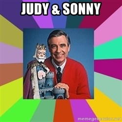 mr rogers  - Judy & Sonny