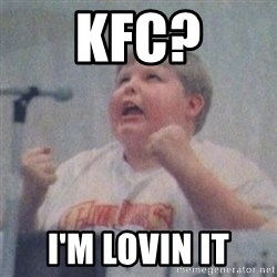 The Fotographing Fat Kid  - KFC? I'm lovin it