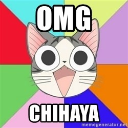 Nya Typical Anime Fans  - Omg Chihaya