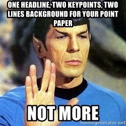 Spock - One Headline, Two Keypoints, Two Lines Background for your Point Paper Not More