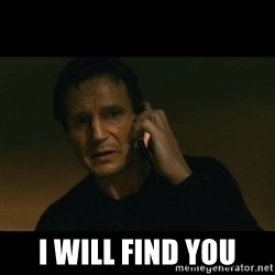liam neeson taken -  I will find you