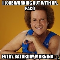 Gay Richard Simmons - I love working out with Dr. Paco every Saturday morning 👬