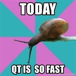 Synesthete Snail - Today QT is  So fast