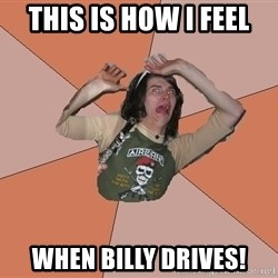 Scared Bekett - THIS IS HOW I FEEL WHEN BILLY DRIVES!
