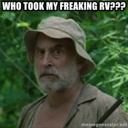 The Dale Face - Who took my freaking RV???