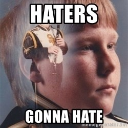 PTSD Clarinet Boy - Haters  Gonna hate