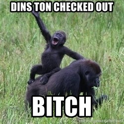Happy Gorilla - Dins ton checked out Bitch