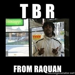 Chief Keef - T B R from raquan