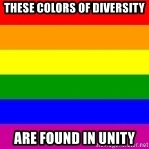 You're Probably Gay - these colors of diversity are found in unity