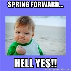 Baby fist - Spring Forward... Hell yes!!