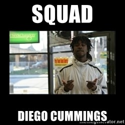 Chief Keef - SQUAD DIEGO CUMMINGS
