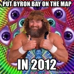 PSYLOL - put byron bay on the map in 2012