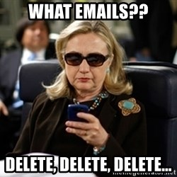 Hillary Clinton Texting - What emails?? Delete, delete, delete...