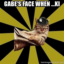 Frustrated Journalist Cat - Gabe's face when ...Ki