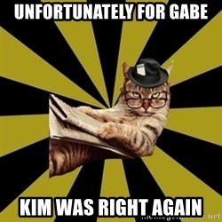 Frustrated Journalist Cat - Unfortunately for Gabe Kim was right again