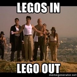 Blood in blood out - Legos in Lego out