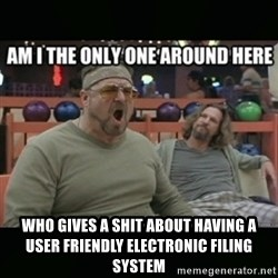 angry walter -  who gives a shit about having a user friendly electronic filing system