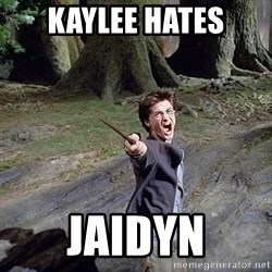 Pissed off Harry - Kaylee HATES Jaidyn