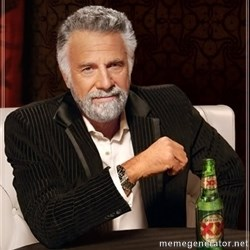 The Most Interesting Man In The World -
